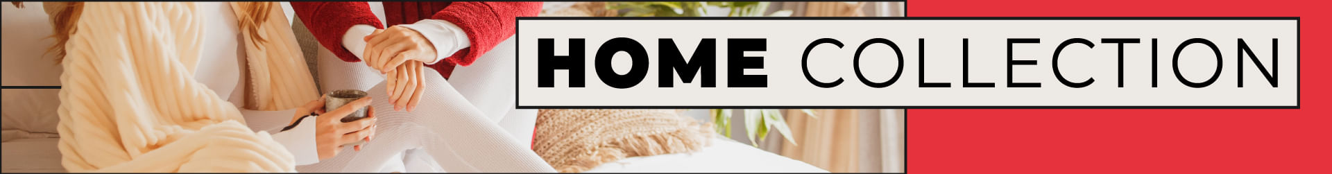 Ver productos Home Collection THM